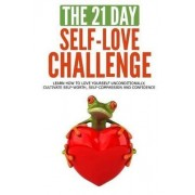 The 21-Day Self-Love Challenge by 21 Day Challenges