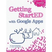 Getting Started with Google Apps by Paul Darbyshire
