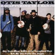 Otis Taylor - Recapturingthe Banjo (0089408366727) (1 CD)