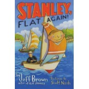 Stanley, Flat Again! by Jeff Brown