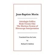 Astrologia Gallica Book 21 by Jean-Baptiste Morin