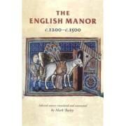 The English Manor c.1200-c.1500 by Rosemary Horrox
