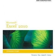 New Perspectives on Microsoft Excel 2010, Introductory by June Jamrich Parsons