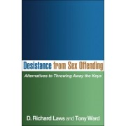 Desistance from Sex Offending by D. Richard Laws
