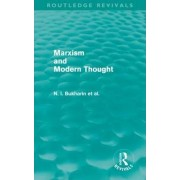 Marxism and Modern Thought by N. I. Bukharin