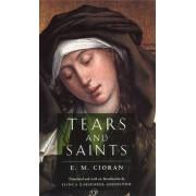 Tears and Saints by E.m. Cioran