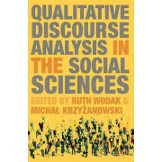 Qualitative Discourse Analysis in the Social Sciences by Ruth Wodak