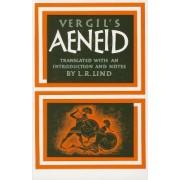 Vergilas Aeneid by Levi Robert Lind