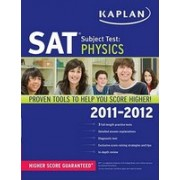 Kaplan SAT Subject Test Physics 2011-2012