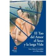 Vv.aa. Tao Del Amor El Sexo Y La Larga Vida El (ebook)