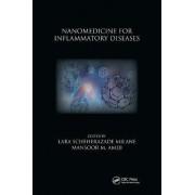 Nanomedicine for Inflammatory Diseases by Lara Milane