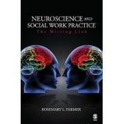 Neuroscience and Social Work Practice by Rosemary L. Farmer