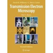 Transmission Electron Microscopy by David B. Williams