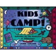 Kids Camp! by Laurie M. Carlson