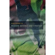 A Dictionary of Modern Defence and Strategy by David Robertson
