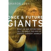 Once and Future Giants by Sharon Levy