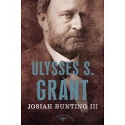 Ulysses S. Grant: 1869-1877 by Josiah Bunting