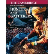 The Cambridge Encyclopedia of Hunters and Gatherers by Richard Borshay Lee