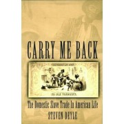 Carry me Back by Steven Deyle