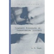 Treatment Procedures in Communicative Disorders by M N Hegde