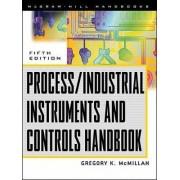 Process/Industrial Instruments and Controls Handbook by Douglas M. Considine