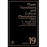 Phase Transitions and Critical Phenomena: Volume 19 by Cyril Domb