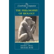 The Cambridge Companion to the Philosophy of Biology by Michael Ruse