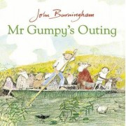Mr Gumpy's Outing by John Burningham