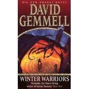 The Winter Warriors by David Gemmell
