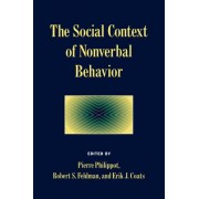 The Social Context of Nonverbal Behavior by Pierre Philippot