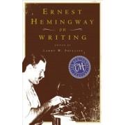 Ernest Hemingway on Writing, Paperback