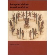 European Visions: American Voices by Kim Sloan