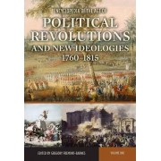 Encyclopedia of the Age of Political Revolutions and New Ideologies, 1760-1815 by Gregory Fremont-Barnes