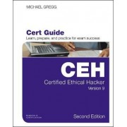 Certified Ethical Hacker (CEH) Version 9 Cert Guide by Former Director of the Viral Disease Division of the Centers for Disease Control and Prevention Former Editor of the CDC's Morbidity and Mortality Wee