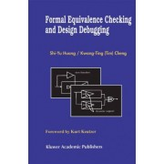 Formal Equivalence Checking and Design Debugging by Shi-Yu Huan