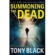 Summoning the Dead by Tony Black