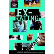 The Dating Game: Ex-rating No. 4 by Natalie Standiford