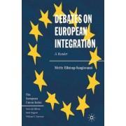 Debates on European Integration by Mette Eilstrup-Sangiovanni