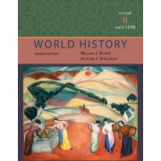 World History: Since 1500 Volume 2 by William J. Duiker