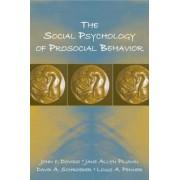The Social Psychology of Prosocial Behavior by John F. Dovidio
