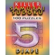 Killer Samurai Sudoku 100 Puzzles by Djape