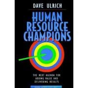 Human Resource Champions by David Ulrich