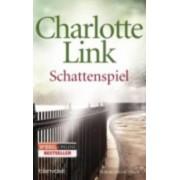 Schattenspiel by Charlotte Link