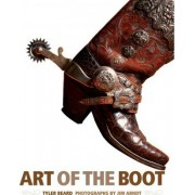 Art of the Boot by Tyler Beard