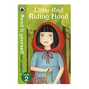 Little Red Riding Hood - Read it yourself with Ladybird Level 2