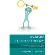 Academic Language Literacy by Marjorie C. Ringler
