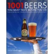 1001 Beers You Must Taste Before You Die by Adrian Tierney-Jones