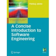 A Concise Introduction to Software Engineering by Pankaj Jalote