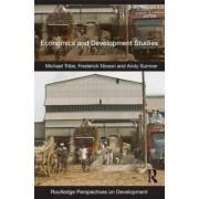Economics and Development Studies by Michael Tribe