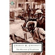 Tradition by Charles W. Chesnutt